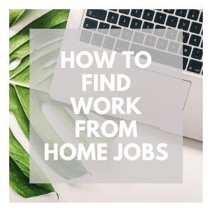 FIND WORK FROM HOME JOBS